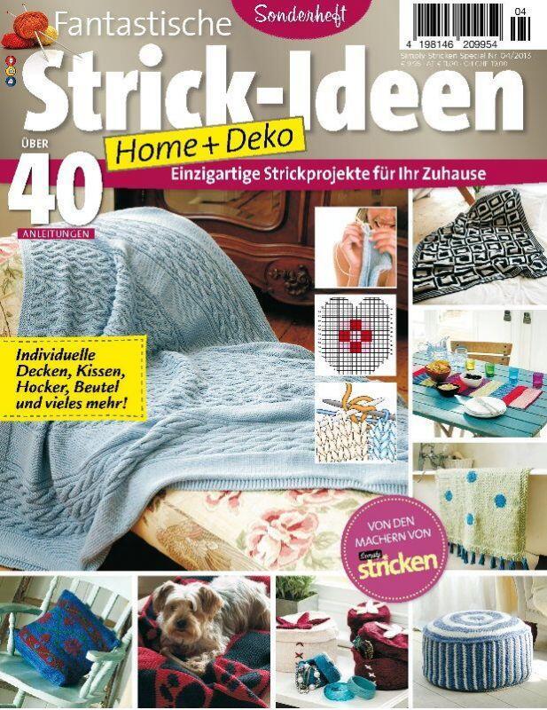 Fantastische strick ideen home deko sonderheft 04 2013 for Home und deko