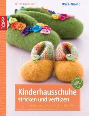 Buch - Kinderhausschuhe stricken und verfilzen von Frederike Pfund