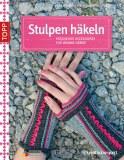 Buch - Stulpen häkeln von Jennifer Stiller, Anne Thiemeyer