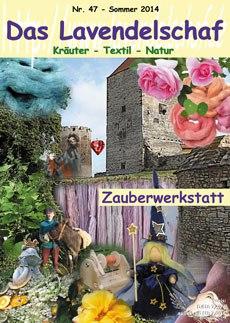 Das Lavendelschaf Sommer 2014 Heft 47 - Zauberwerkstatt