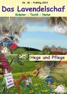 Das Lavendelschaf Frühling 2014 Heft 46 - Hege und Pflege