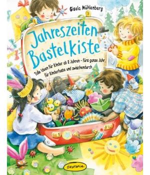 Buch -  Jahreszeiten-Bastelkiste von Vanessa Paulzen - Tolle Ideen für Kinder ab 2 Jahren – fürs ganze Jahr, für Kinderfeste und zwischendurch