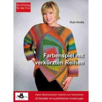 Buch - Farbspiel mit verkürzten Reihen von Ruth Kindla